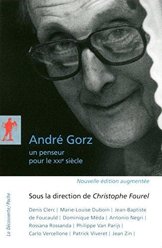 Andr Gorz, un penseur pour le XXIe sicle