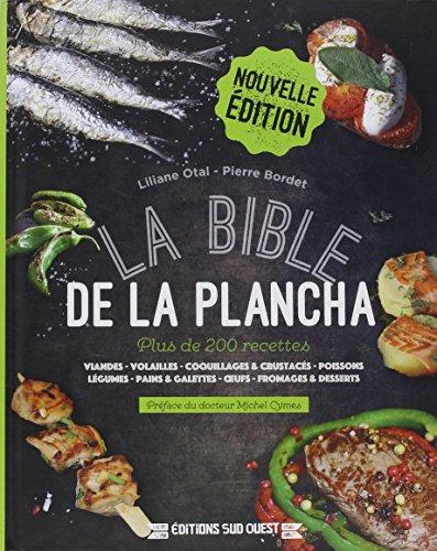 LA BIBLE DE LA PLANCHA par OTAL LILIANE