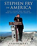 [Stephen Fry in America] (By: Stephen Fry) [published: November, 2009] - Stephen Fry