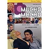 Mucho Macho by Ela Weber