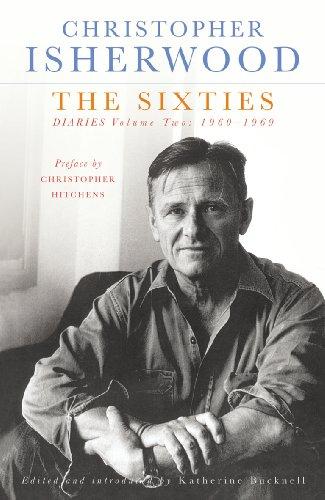The Sixties: Diaries Volume Two 1960-1969 (Vintage Classics) por Christopher Isherwood