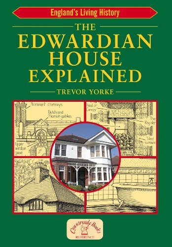 the-edwardian-house-explained-englands-living-history