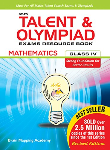 BMA\'s Talent & Olympiad Exams Resource Book for Class - 4 (Maths)