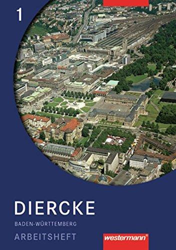 Diercke GWG / Geographie - Wirtschaft - Gemeinschaftskunde für Gymnasien in Baden-Württemberg: Diercke GWG: Arbeitsheft 1