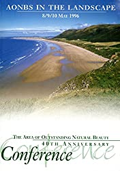 AONBs in the Landscape: Proceedings of the 40th Anniversary Conference