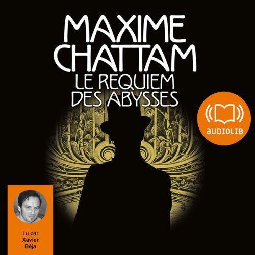 Le requiem des abysses: Le Diptyque du temps 2 par Maxime Chattam