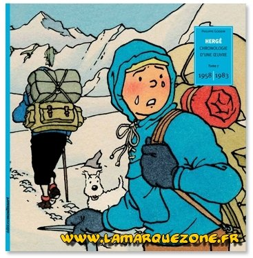 Hergé, Chronologie d'une oeuvre Tome 7 1958-1983