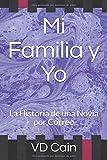 Libros Descargar en linea Mi Familia y Yo La Historia de una Novia por Correo (PDF y EPUB) Espanol Gratis