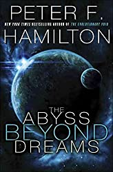 [The Abyss Beyond Dreams] (By: Peter F Hamilton) [published: October, 2014]