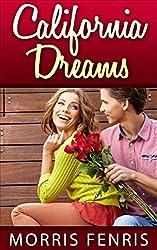 Romance: California Dreams (Second Chances Trilogy Book 2)