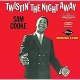 Twistin' the Night Away+Swing Low