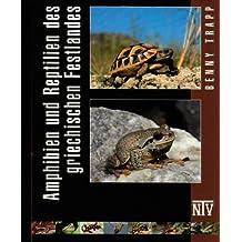Reptilien und Amphibien des Griechischen Festlandes