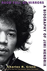 Room Full of Mirrors: A Biography of Jimi Hendrix by Charles R. Cross (2005-08-03)