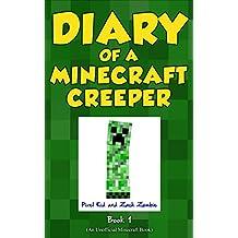 Diary of a Minecraft Creeper Book 1: Creeper Life (English Edition)