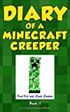 #1: Diary of a Minecraft Creeper Book 1: Creeper Life
