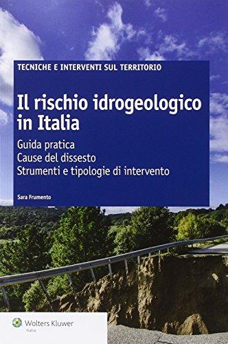 il-rischio-idrogeologico-in-italia-guida-pratica-cause-del-dissesto-strumenti-e-tipologie-di-interve