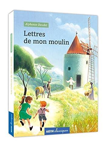 Lettres Moulin Alphonse Daudet - LES LETTRES DE MON MOULIN (COLL.