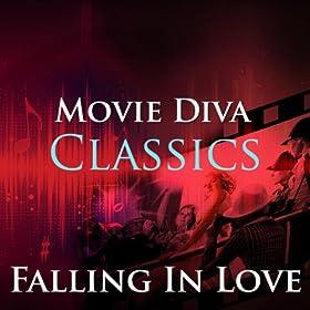 Falling In Love: Movie Diva Classics