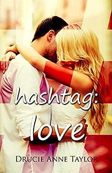 hashtag: #love von [Taylor, Drucie Anne]