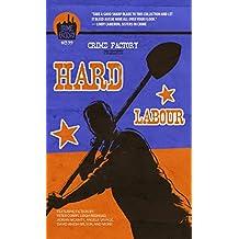 Crime Factory: Hard Labour (English Edition)