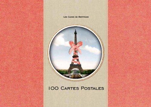 100 Cartes postales Cakes de Bertrand