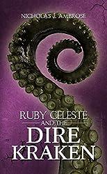 Ruby Celeste and the Dire Kraken (Volume 2)