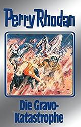 Perry Rhodan 96: Die Gravo-Katastrophe (Silberband): 3. Band des Zyklus