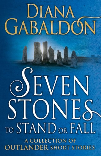 seven-stones-to-stand-or-fall-a-collection-of-outlander-short-stories