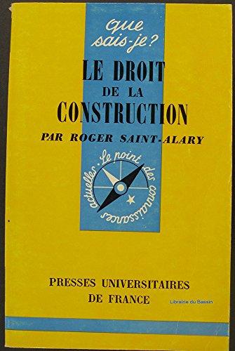 Le droit de la construction par Roger Saint-Alary