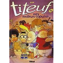 Titeuf - Tome 11 : Mes meilleurs copains