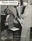 Three Wishes: An Intimate Look at Jazz Greats by Pannonica De Koenigswarter (3-Oct-2008) Paperback