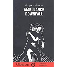 Ambulance and Downfall (Modern Playwrights)
