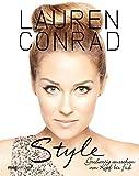 'Style: Großartig aussehen von Kopf bis Fuß' von Lauren Conrad