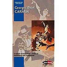 Carmen: Einführung und Kommentar. Textbuch/Libretto. (Serie Musik)