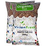 Vision Fresh Organic Roasted Flax Seed (Alsi) 400 Gram - Pack of 2 (200 Gram Each)