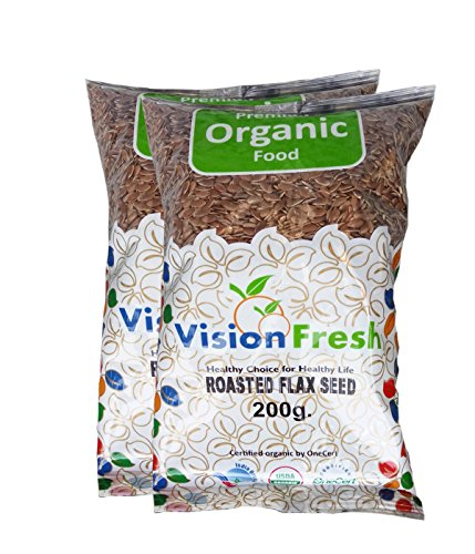 Vision Fresh Organic Roasted Flax Seed (Alsi) 400 Gram - Pack of 2 (200 Gram Each)  available at amazon for Rs.148