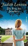 Die Frau des Juweliers: Roman von Judith Lennox