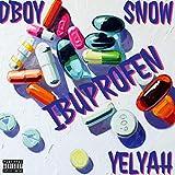 Ibuprofen (feat. Snow & Yelyah) [Explicit]