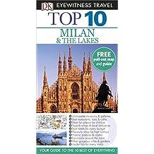 DK Eyewitness Top 10 Travel Guide: Milan & the Lakes by Reid Bramblett (2015-04-01)