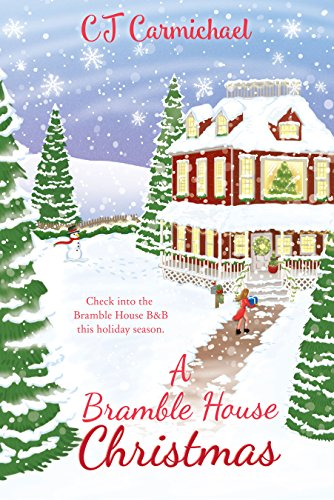 Bramble House Christmas.A Bramble House Christmas Carrigans Of The Circle C Book 6