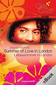 Summer of Love in London - Liebessommer in London: Liebessommer in London (Girls in Love)