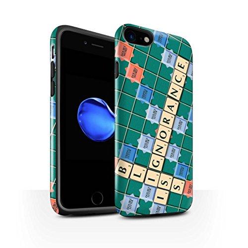 STUFF4 Glanz Harten Stoßfest Hülle / Case für Apple iPhone 8 / Ignoranz Glück Muster / Scrabble Worte Kollektion Ignoranz Glück