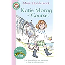 Katie Morag Of Course (Fox Tales)