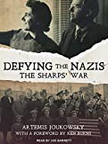 Defying the Nazis: The Sharps� War