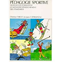 Pédagogie sportive : Modules de formation et méthode d'enseignement des standards