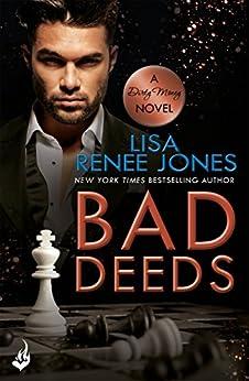 Bad Deeds: Dirty Money 3 by [Jones, Lisa Renee]