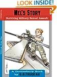 Mel's Story: Surviving Military Sexua...