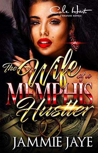 L/s Jammies (The Wife Of A Memphis Hustler: An African American Romance Novel (English Edition))
