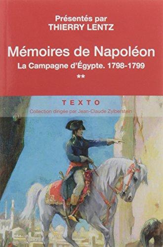 Mémoires de Napoléon : Tome 2, La campagne d'Egypte, 1798-1799