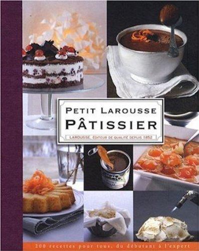Petit Larousse Pâtissier par Mathilde Piton